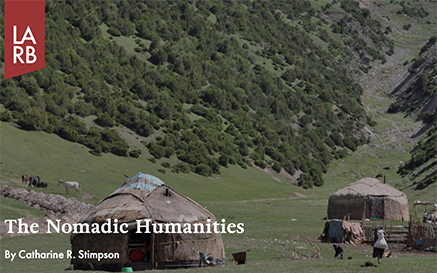 The Nomadic Humanities Los Angeles Review Of Books