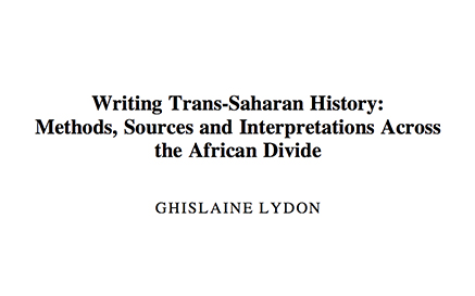 Writing Trans Saharan History